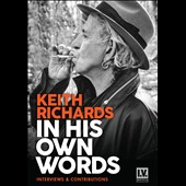 Keith Richards: In His Own Words [Documentary]