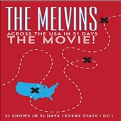 Melvins: Across the USA in 51 Days: The Movie