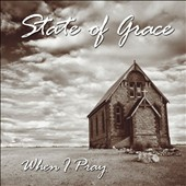 State of G.R.A.C.E. (Gospel): When I Pray [EP] *
