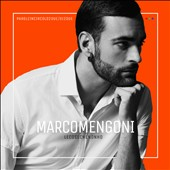 Marco Mengoni (Singer/Songwriter): Le  Cose Che Non Ho