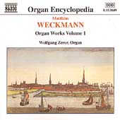 Organ Encyclopedia - Weckmann: Organ Works Vol 1 / Zerer