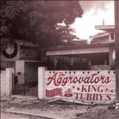 The Aggrovators: Dubbing At King Tubby's [6/24] *