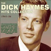 Dick Haymes: The Dick Haymes Hit Collection, 1941-56 [Box]