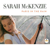 Sarah McKenzie: Paris in the Rain