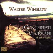 Winslow: Concertati Veneziani & Other Works