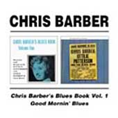 Chris Barber (1~Trombone): Blues Book, Vol. 1/Good Morning, Blues!