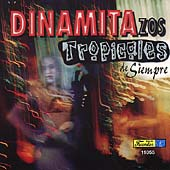Various Artists: Dinamitazos Tropicales de Siempre