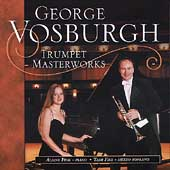 George Vosburgh - Trumpet Masterworks / Fink, Fire
