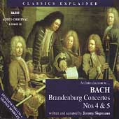 Classics Explained - Introduction to Bach: Brandenburg 4 & 5