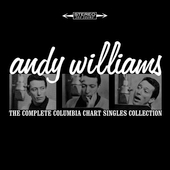 Andy Williams: The Complete Columbia Chart Singles Collection