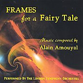 Frames for a Fairy Tale - Music composed by Alain Amouyal