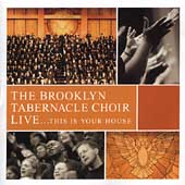 The Brooklyn Tabernacle Choir: Live...This Is Your House