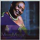 Miriam Makeba: Reflections [Remaster]