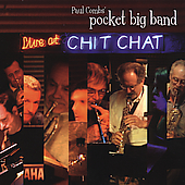 Paul Combs' Pocket Big Band: Live at Chit Chat