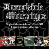 Dropkick Murphys: Singles Collection, Vol. 2
