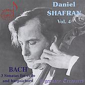 Legendary Treasures - Daniel Shafran Vol 4 - Bach