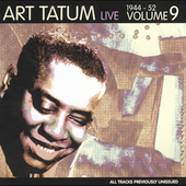 Art Tatum: Live 1944-1952, Vol. 9