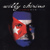 Willy Chirino: Cubanisimo [Digipak]
