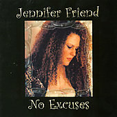 Jennifer Friend: No Excuses