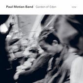 Paul Motian Band/Paul Motian: Garden of Eden