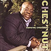 Cyrus Chestnut: Genuine Chestnut