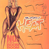 Body Heat: No Mr. Boom Boom