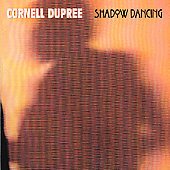 Cornell Dupree: Shadow Dancing