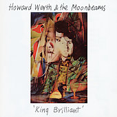 Howard Werth & the Moonbeams: King Brilliant
