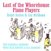 Ralph Sutton (Piano): Last of the Whorehouse Piano Players