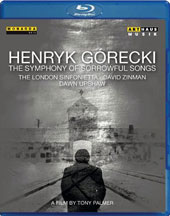 Henryk Gorecki: The Symphony of Songs, a film by Tony Palmer (documentary plus complete performance of the Symphony) / Dawn Upshaw, London Sinfonietta, David Zinman [Blu-ray]