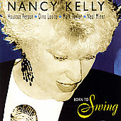 Nancy Kelly: Born to Swing *