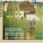 Brahms, Mahler: Piano Quartets / Villiers Piano Quartet
