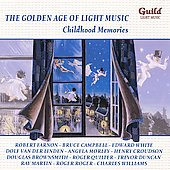 The Golden Age of Light Music - Childhood Memories