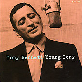 Tony Bennett (Vocals): Young Tony