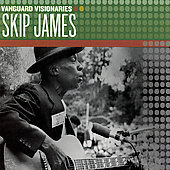 Skip James: Vanguard Visionaries