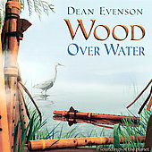 Dean Evenson: Wood Over Water