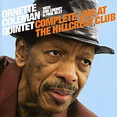 Ornette Coleman: Complete Live at the Hillcrest Club